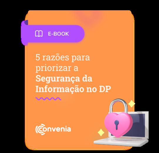 [Ebook] 5 razões para priorizar a Segurança da Informação no DP_foto mockup lg