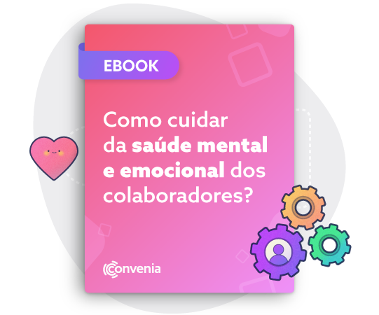 Ebook como cuidar da saúde mental e emocional dos colaboradores