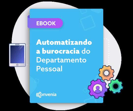 E-book Automatizando a burocracia do Departamento Pessoal